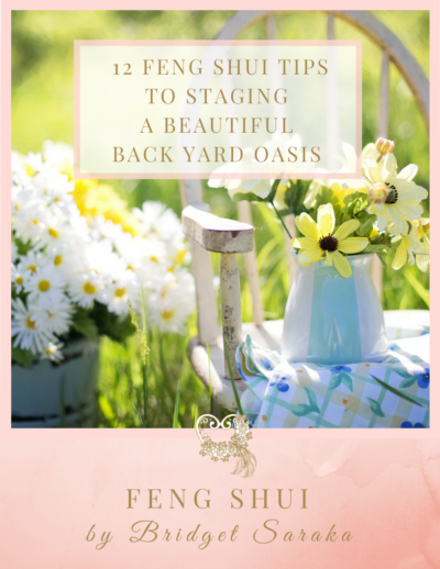 12 Feng Shui Tips to Staging a Beautiful Back Yard Oasis
