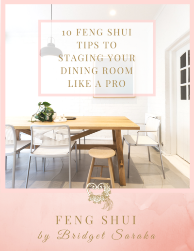 10 Feng Shui Tips to Staging Your Dining Room Like a Pro