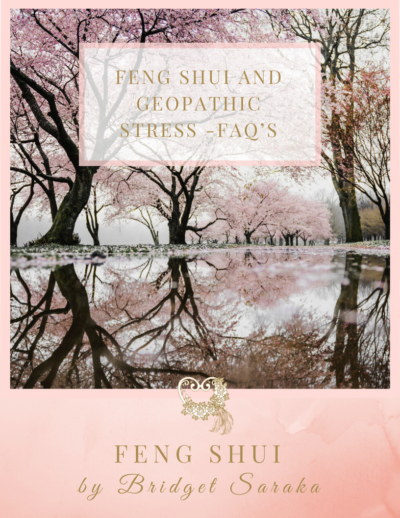 Feng Shui and Geopathic Stress -FAQ's
