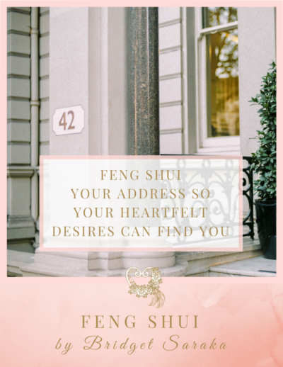 Feng Shui Your Address so Your Heartfelt Desires Can Find You