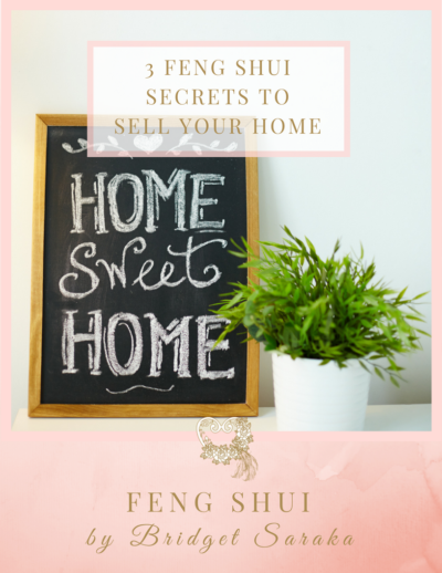 3 Feng Shui Secrets to Sell Your Home