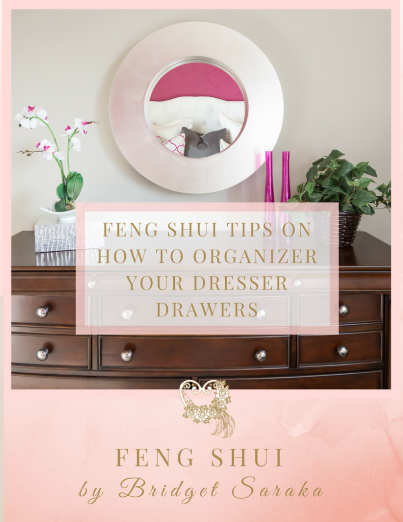 Expert Feng Shui Toulouse feng shui tips on how to organizer your dresser drawers
