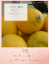 Feng Shui Lemon Essential Oil Feng Shui by Bridget