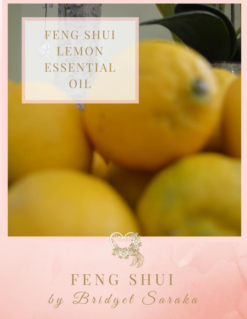 Feng Shui Lemon Essential Oil Feng Shui by Bridget