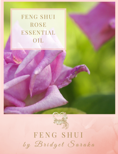 Feng Shui Rose Essential Oil Feng Shui by Bridget