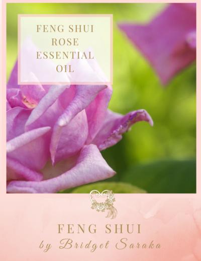 Feng Shui Rose Essential Oil Feng Shui by Bridget
