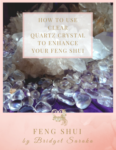 How to use Clear Quartz Crystals to Enhance Your Feng Shui