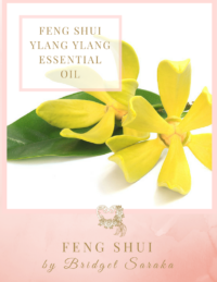Feng Shui Ylang Ylang Essential Oil Feng Shui by Bridget