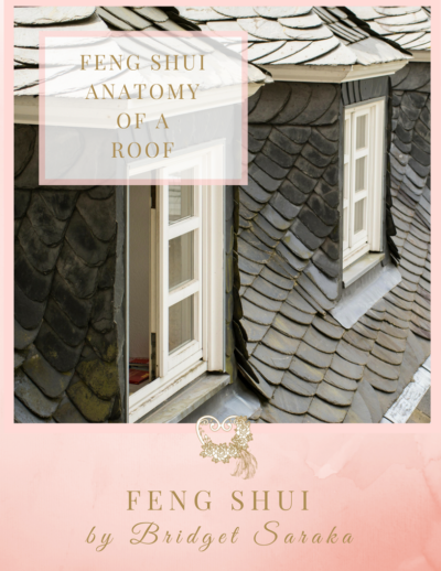 The Feng Shui Anatomy of a Roof