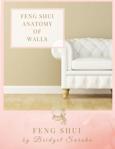 The Feng Shui Anatomy of Walls