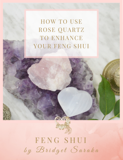 How to use Rose Quartz to Enhance Your Feng Shui