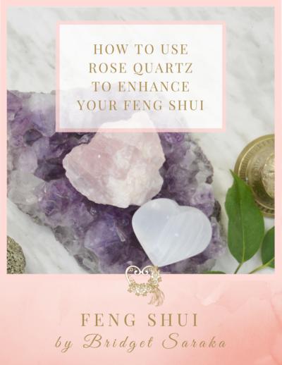 How to use Rose Quartz to Enhance Your Feng Shui