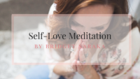 Self-Love Meditation by Bridget Saraka