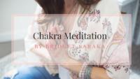 Chakra Meditation by Bridget Saraka