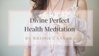 Diven Perfect Health Meditation