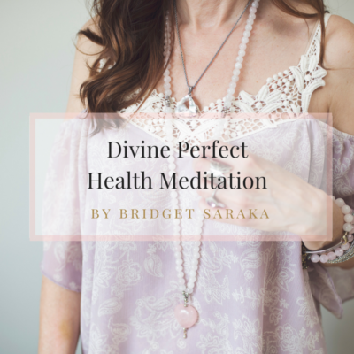 Divine Perfect Health Meditation