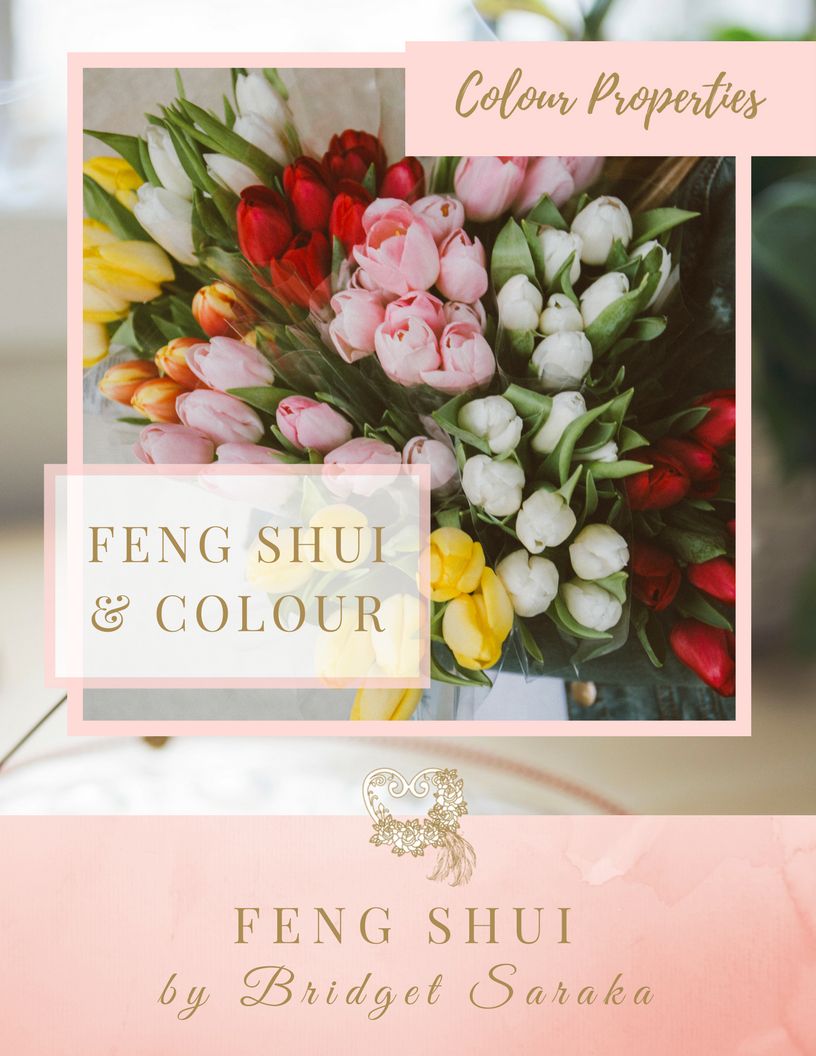 Feng Shui Colour Properties by Bridget Saraka