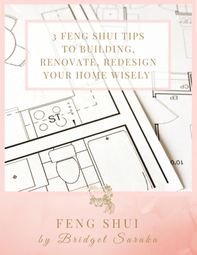 3 Feng Shui Tips to Building, Renovate, Redesign Your Home Wisely