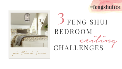 3 Feng Shui Bedroom Ceiling Challenges